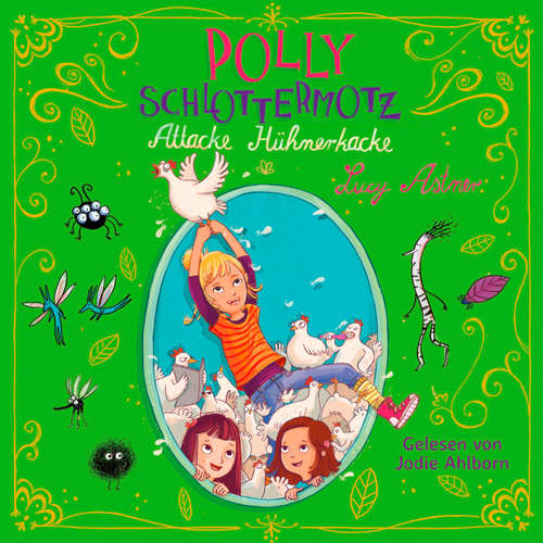 Attacke Hühnerkacke - Polly Schlottermotz 3