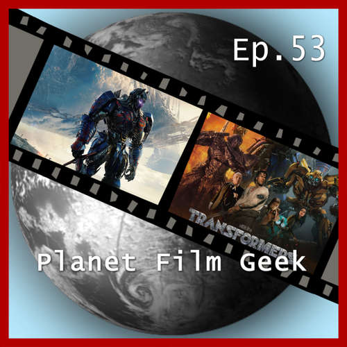 Audiobook Planet Film Geek, PFG Episode 53: Transformers: The Last Knight - Johannes Schmidt - Johannes Schmidt