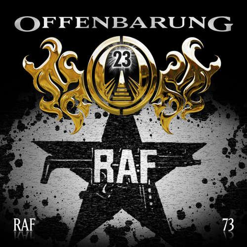 Hoerbuch Offenbarung 23, Folge 73: RAF - Catherine Fibonacci - Alex Turrek