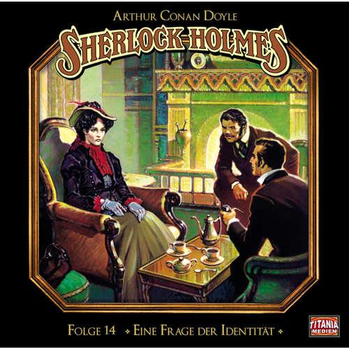 Hoerbuch Sherlock Holmes - Die geheimen Fälle des Meisterdetektivs, Folge 14: Eine Frage der Identität - Arthur Conan Doyle - Joachim Tennstedt