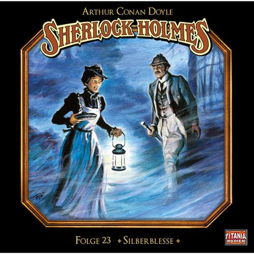Hoerbuch Sherlock Holmes - Die geheimen Fälle des Meisterdetektivs, Folge 23: Silberblesse - Arthur Conan Doyle - Joachim Tennstedt