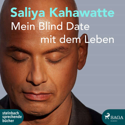 Hoerbuch Mein Blind Date mit dem Leben - Saliya Kahawatte - Carl Mike