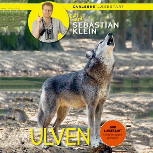 Audiokniha Læs med Sebastian Klein: Ulven - Sebastian Klein - Thomas Jacob Clausen