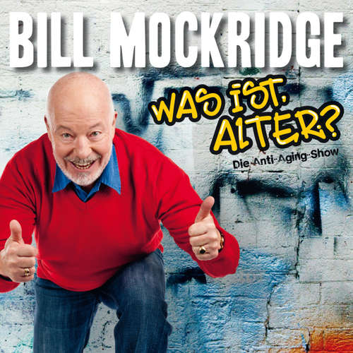 Bill Mockridge, Was ist, Alter?