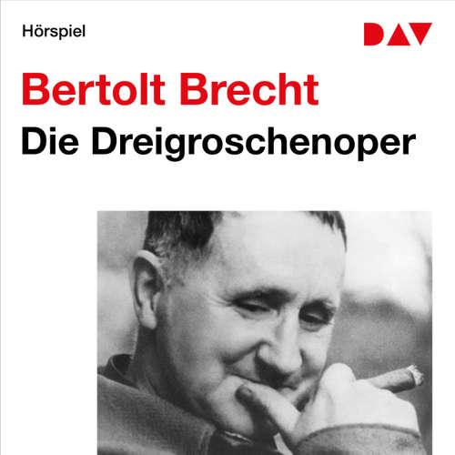 Hoerbuch Die Dreigroschenoper - Bertolt Brecht - Ursula Eichhorn