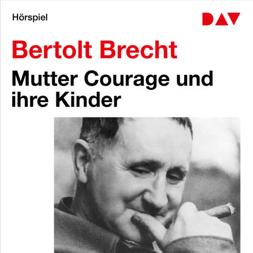 Hoerbuch Mutter Courage und ihre Kinder - Bertolt Brecht - Ludwig Baschang