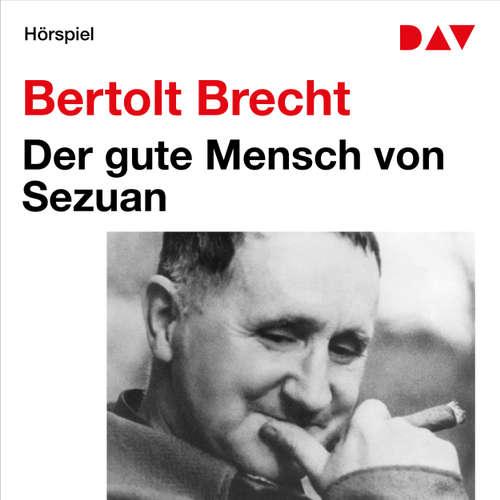 Hoerbuch Der gute Mensch von Sezuan - Bertolt Brecht - Klausjürgen Wussow