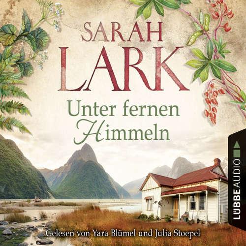 Hoerbuch Unter fernen Himmeln - Sarah Lark - Yara Blümel