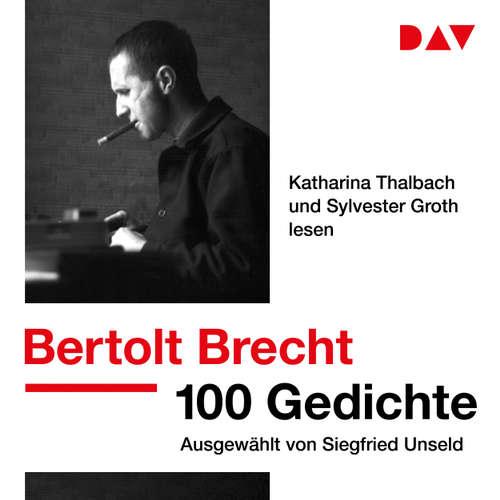 Hoerbuch 100 Gedichte. Ausgewählt von Siegfried Unseld - Bertolt Brecht - Anna Thalbach