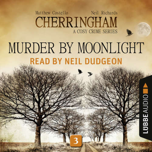 Audiobook Murder by Moonlight - Cherringham - A Cosy Crime Series: Mystery Shorts 3 - Matthew Costello - Neil Dudgeon