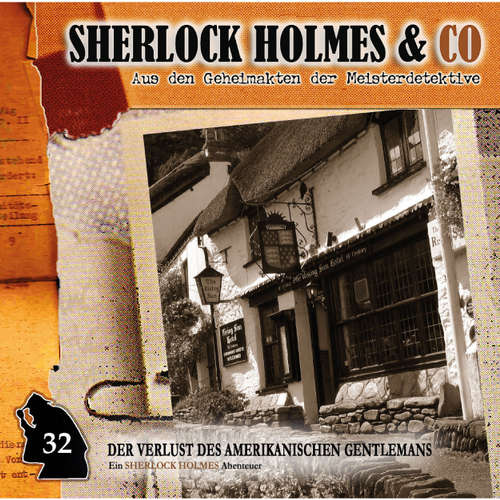 Hoerbuch Sherlock Holmes & Co, Folge 32: Der Verlust des amerikanischen Gentlemans, Episode 2 - Jonas Maas - Charles Rettinghaus