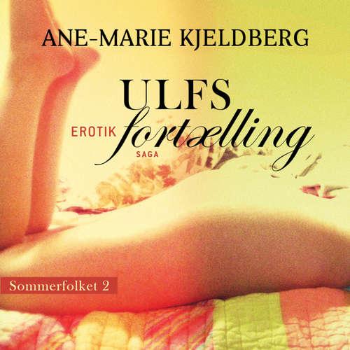 Ulfs fortælling - Sommerfolket 2