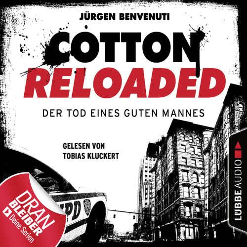 Hoerbuch Jerry Cotton, Cotton Reloaded, Folge 54: Der Tod eines guten Mannes - Serienspecial - Jürgen Benvenuti - Tobias Kluckert