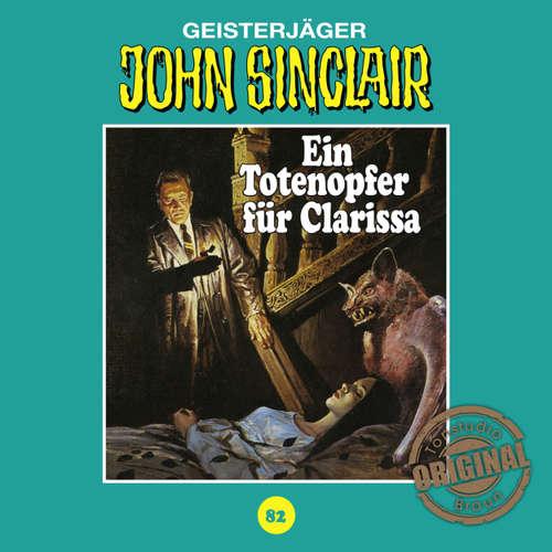 Hoerbuch John Sinclair, Tonstudio Braun, Folge 82: Ein Totenopfer für Clarissa - Jason Dark -  Diverse