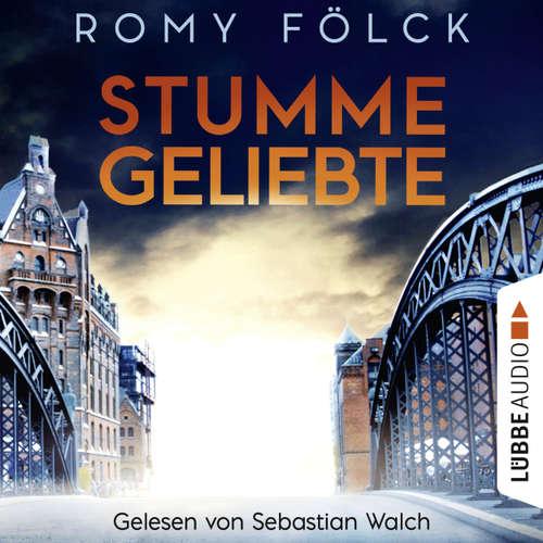 Hoerbuch Stumme Geliebte - Romy Fölck - Sebastian Walch