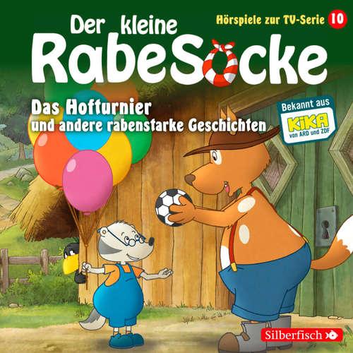 Der kleine Rabe Socke, 10: Das Hofturnier und andere rabenstarke Geschichten (Hörspiel)
