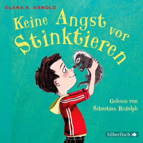 Hoerbuch Keine Angst vor Stinktieren - Bat und Thor - Elana K. Arnold - Sebastian Rudolph