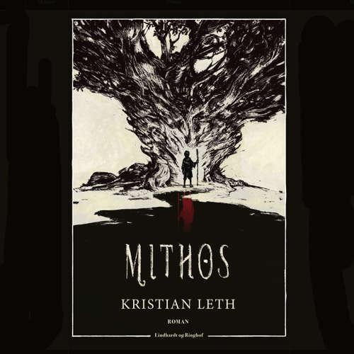 Audiokniha Mithos - Kristian Leth - Henrik Hartvig Jørgensen
