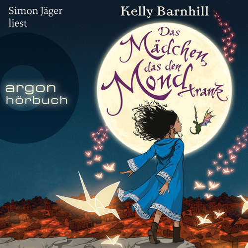 Hoerbuch Das Mädchen, das den Mond trank - Kelly Barnhill - Simon Jäger