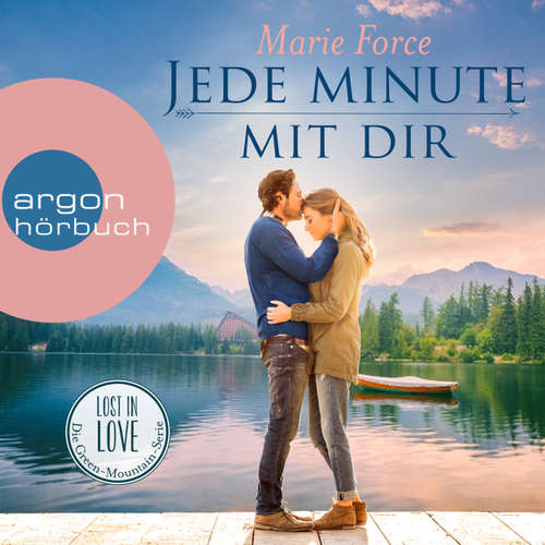 Hoerbuch Jede Minute mit dir - Lost in Love - Die Green-Mointain-Serie 7 - Marie Force - Christiane Marx