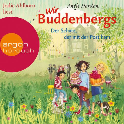 Hoerbuch Der Schatz, der mit der Post kam - Wir Buddenbergs, Band 1 - Antje Herden - Jodie Ahlborn