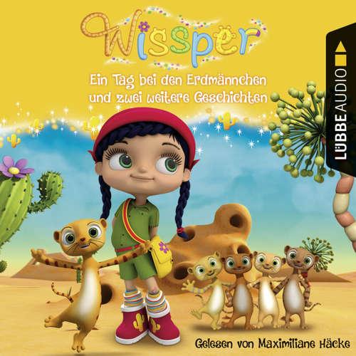 Wissper: Ein Tag bei den Erdmännchen und zwei weitere Geschichten - Wo ist Peggy Pinguin? / Ein Tag bei den Erdmännchen / Ein Elefant will turnen