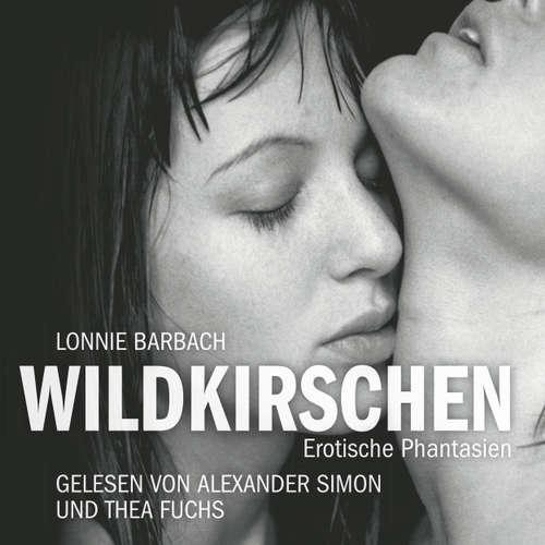 Wildkirschen - Erotik Hörbuch Edition