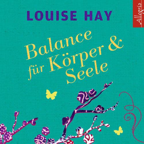 Balance für Körper und Seele - Das Meditationsprogramm mit Musik
