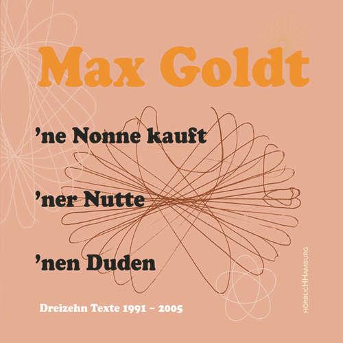 ne Nonne kauft 'ner Nutte 'nen Duden - Dreizehn Texte 1991-2005