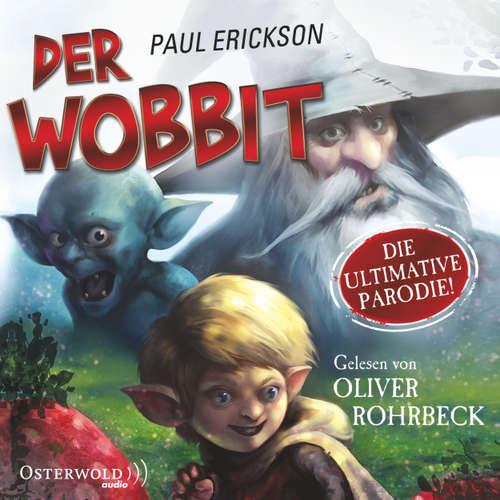 Der Wobbit - oder Einmal Hin- und Rückfahrt, bitte!