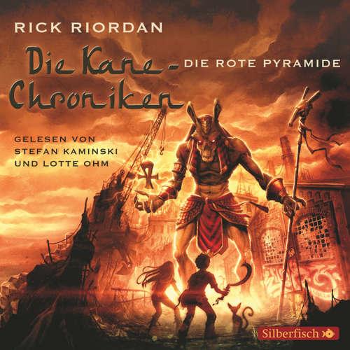 Die rote Pyramide - Die Kane Chroniken 1
