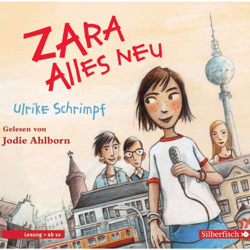 Zara, 1: Alles neu