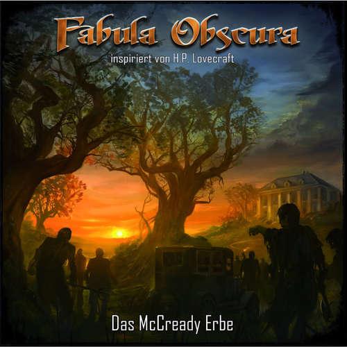 Hoerbuch Das McCready Erbe - Fabula Obscura - H.P. Lovecraft - Michael Ojake