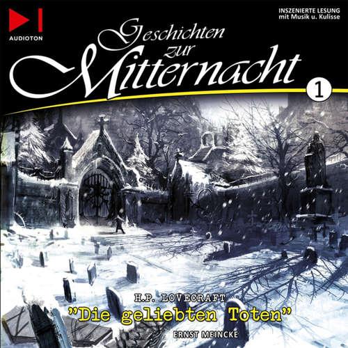 Hoerbuch Geschichten zur Mitternacht, Folge 1: Die geliebten Toten - H.P. Lovecraft - Ernst Meincke