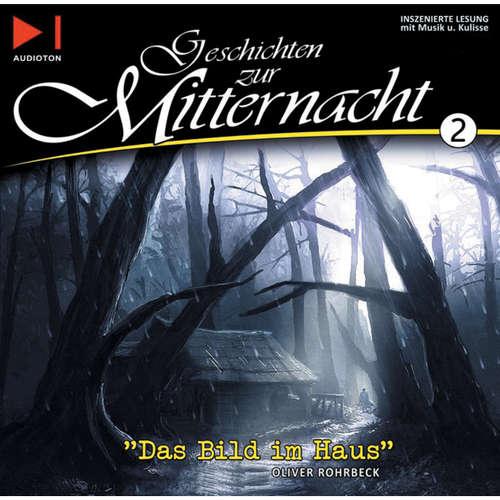 Hoerbuch Geschichten zur Mitternacht, Folge 2: Das Bild im Haus / Die Farbe aus dem All - H.P. Lovecraft - Oliver Rohrbeck