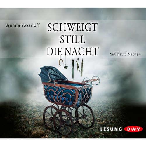 Hoerbuch Schweigt still die Nacht - Brenna Yovanoff - David Nathan
