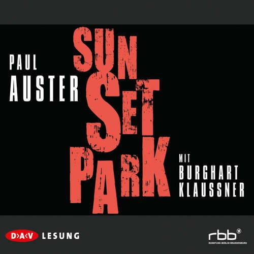 Hoerbuch Sunset Park - Paul Auster - Burghart Klaußner