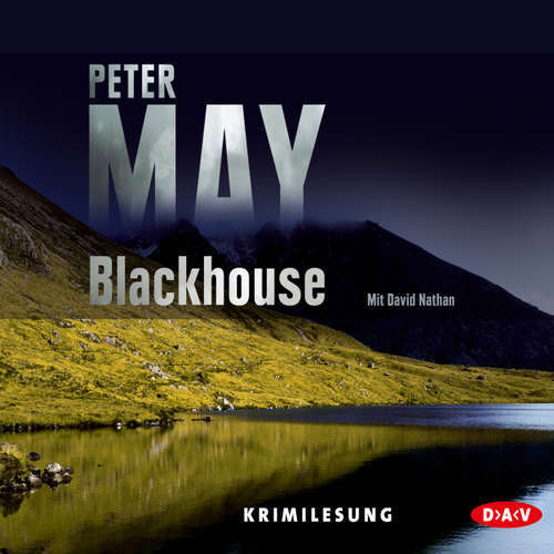 Hoerbuch Blackhouse - Peter May - David Nathan
