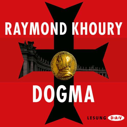 Hoerbuch Dogma - Raymond Khoury - Simon Jäger