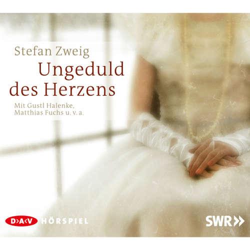 Hoerbuch Ungeduld des Herzens - Stefan Zweig - Gustl Halenke