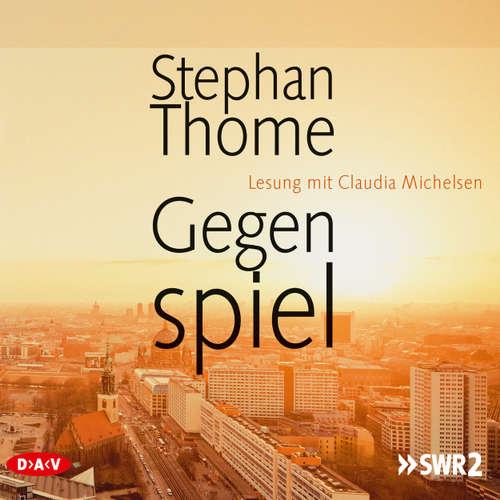 Hoerbuch Gegenspiel - Stephan Thome - Claudia Michelsen