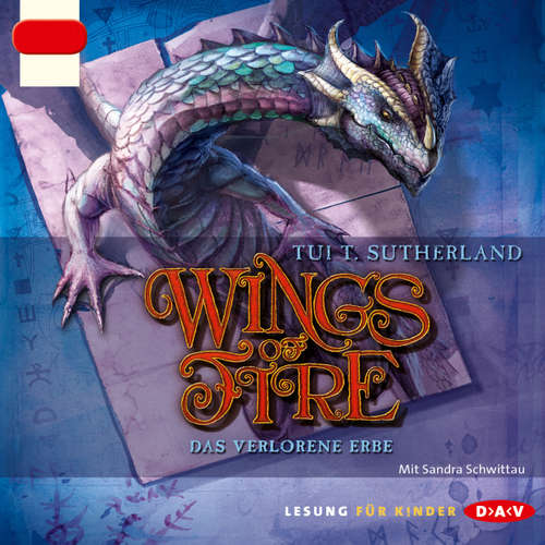 Hoerbuch Wings of Fire, Teil 2: Das verlorene Erbe - Tui T. Sutherland - Sandra Schwittau