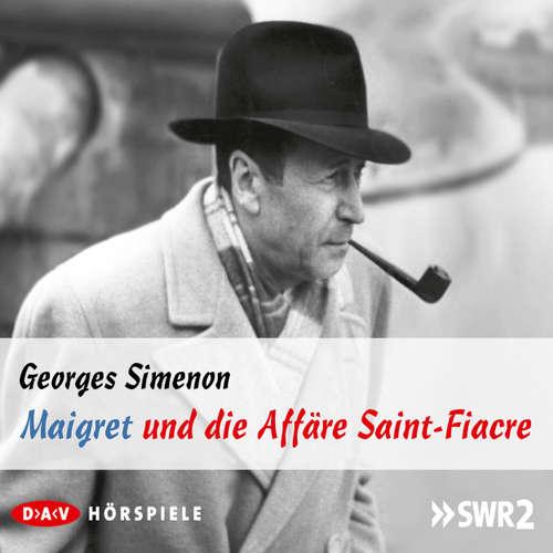 Hoerbuch Maigret und die Affäre Saint-Fiacre - Georges Simenon - Joachim Nottke