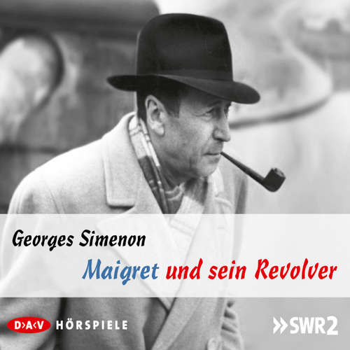 Hoerbuch Maigret und sein Revolver - Georges Simenon - Leonard Steckel