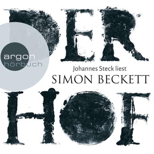 Hoerbuch Der Hof - Simon Beckett - Johannes Steck
