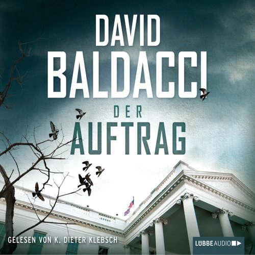Hoerbuch Der Auftrag - David Baldacci - K. Dieter Klebsch