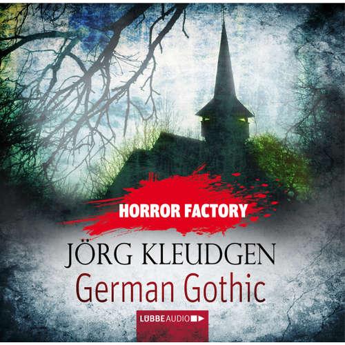 Hoerbuch German Gothic - Das Schloss der Träume - Horror Factory 18 - Jörg Kleudgen - Till Hagen