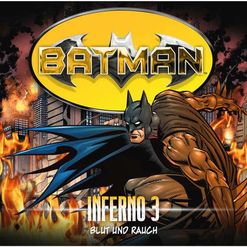 Batman, Inferno, Folge 3: Blut und Rauch