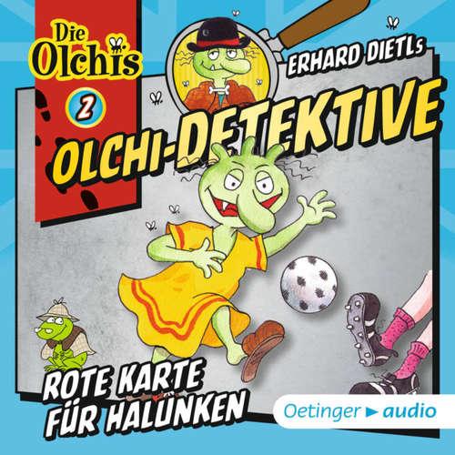 Olchi-Detektive, Folge 2: Rote Karte für Halunken