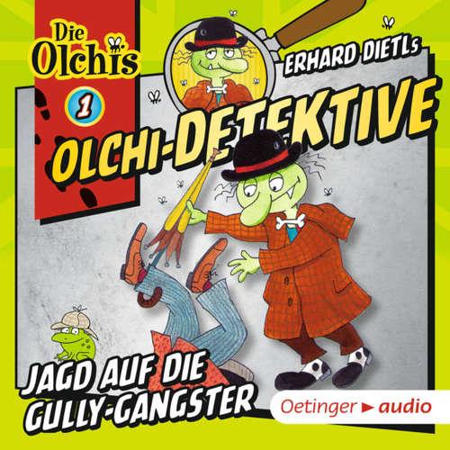Olchi-Detektive, Folge 1: Jagd auf die Gully-Gangster